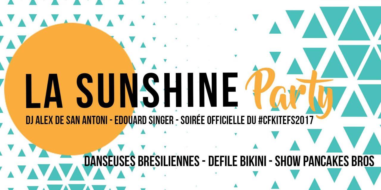 Sunshine Party #2 : soirée officielle du #CFKiteFS2017
